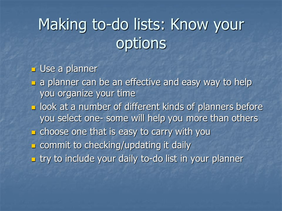 Making to-do lists: Know your options