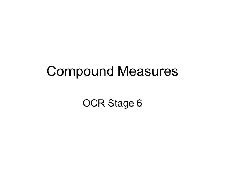 Compound Measures OCR Stage 6