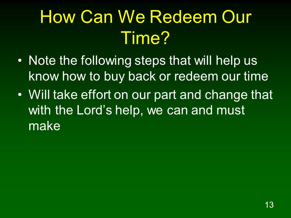 How Can We Redeem Our Time