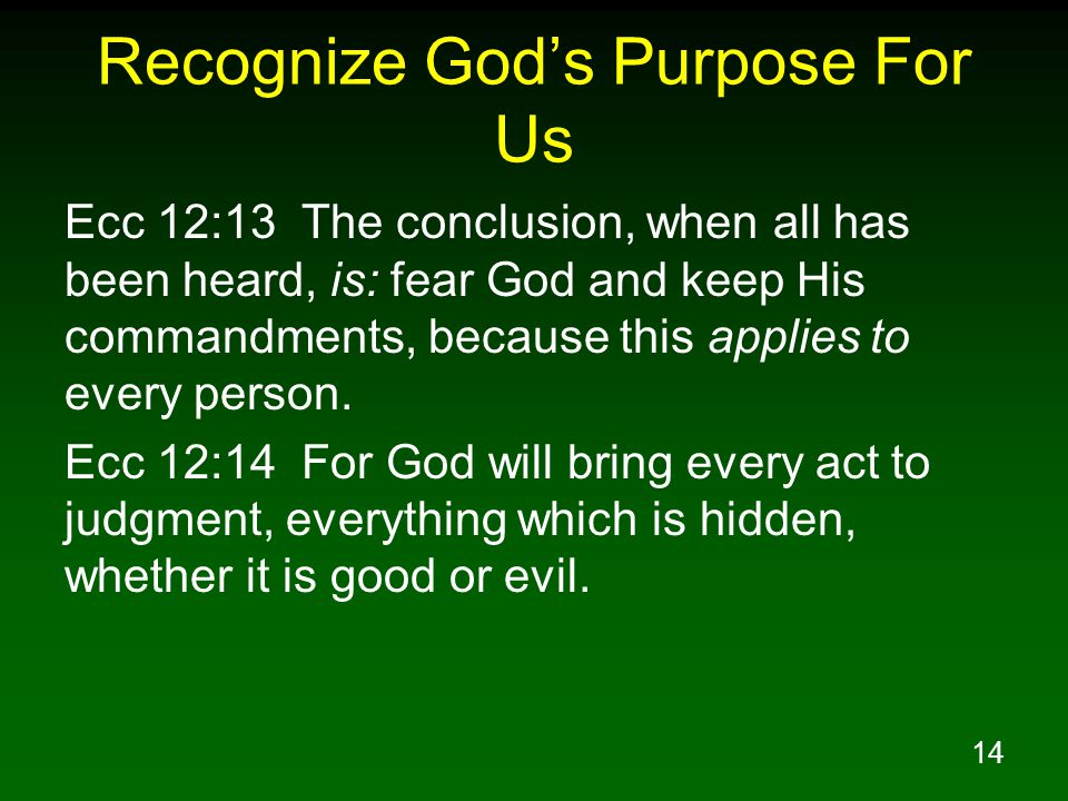 Recognize God's Purpose For Us