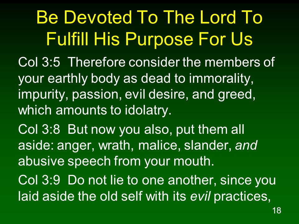 Be Devoted To The Lord To Fulfill His Purpose For Us