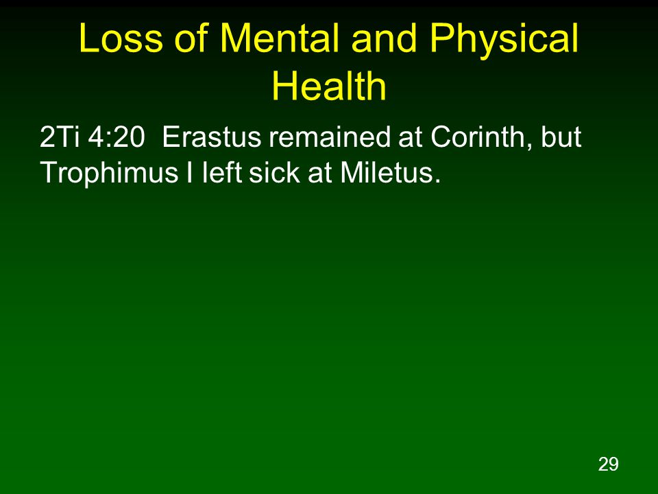 Loss of Mental and Physical Health