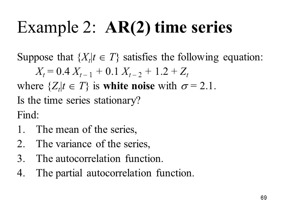 Example 2: AR(2) time series
