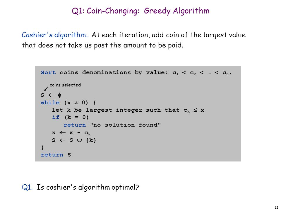 Q1: Coin-Changing: Greedy Algorithm