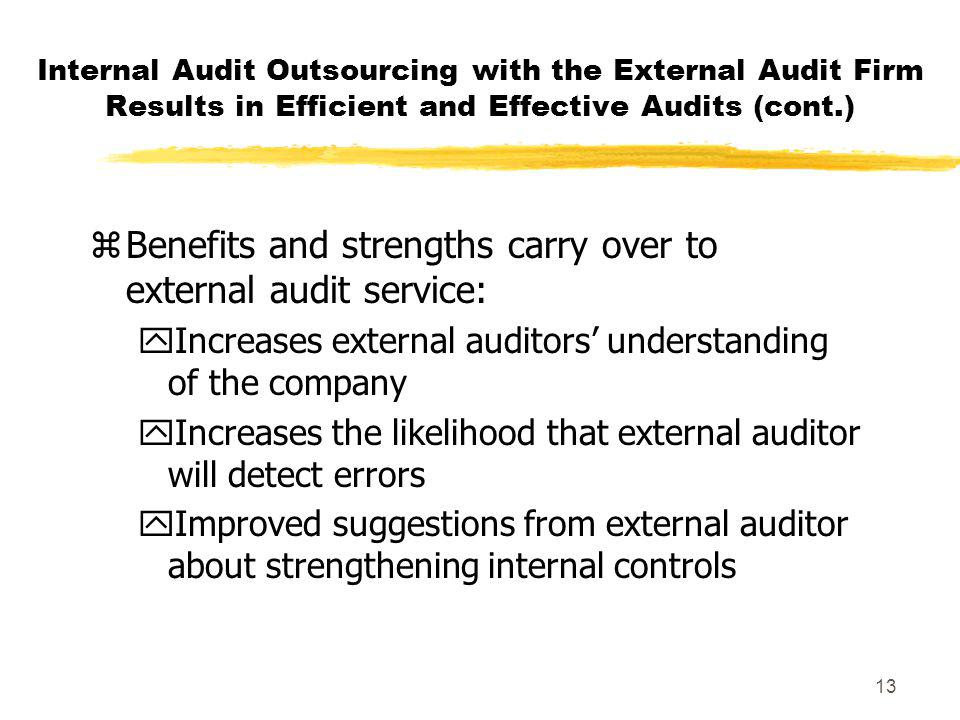Benefits and strengths carry over to external audit service: