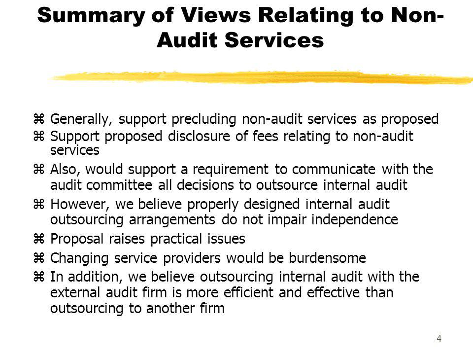 Summary of Views Relating to Non-Audit Services