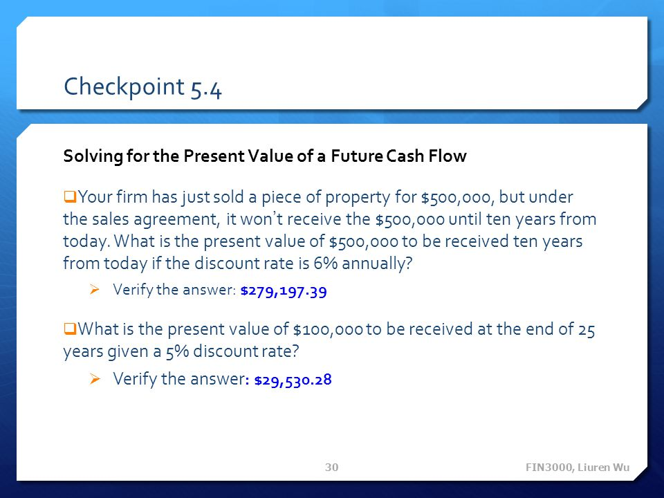 Checkpoint 5.4 Solving for the Present Value of a Future Cash Flow