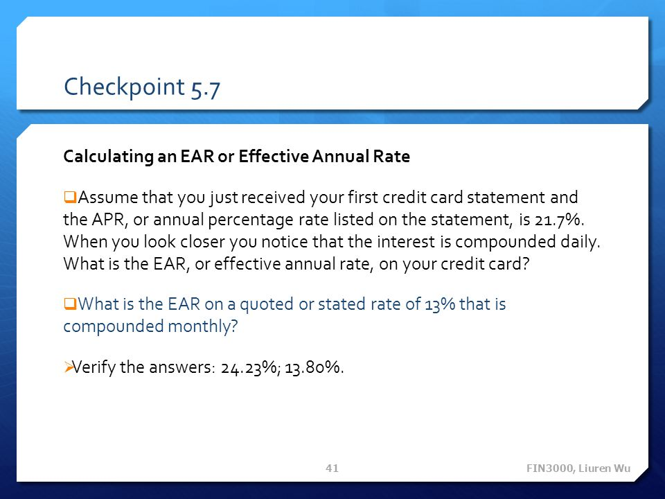 Checkpoint 5.7 Calculating an EAR or Effective Annual Rate