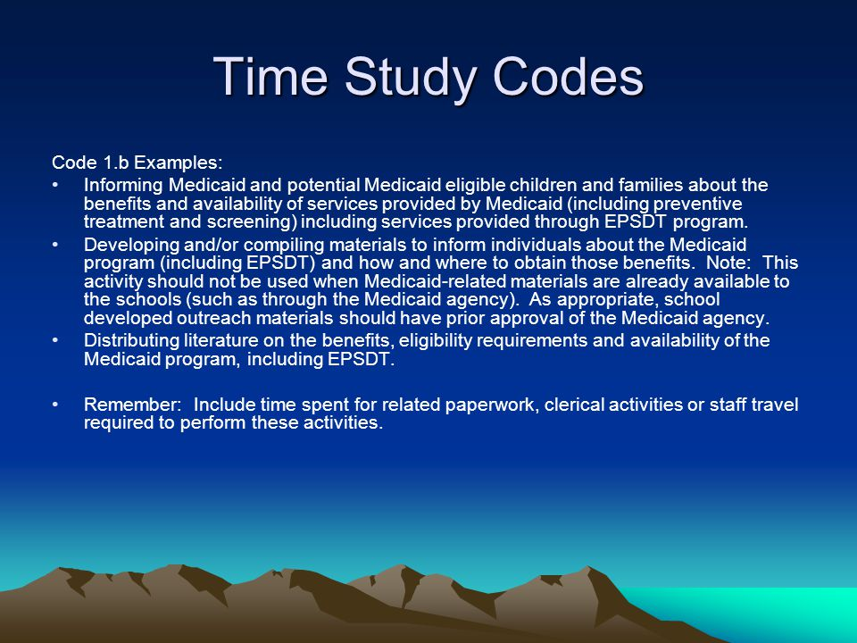 Time Study Codes Code 1.b Examples: