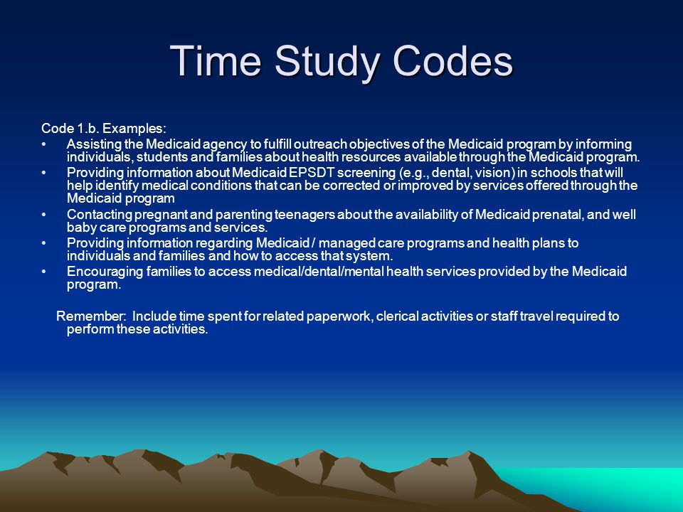 Time Study Codes Code 1.b. Examples: