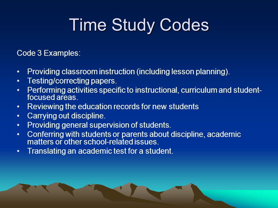 Time Study Codes Code 3 Examples: