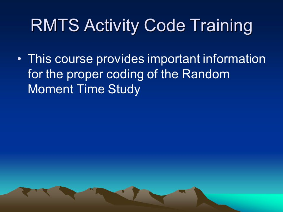 RMTS Activity Code Training