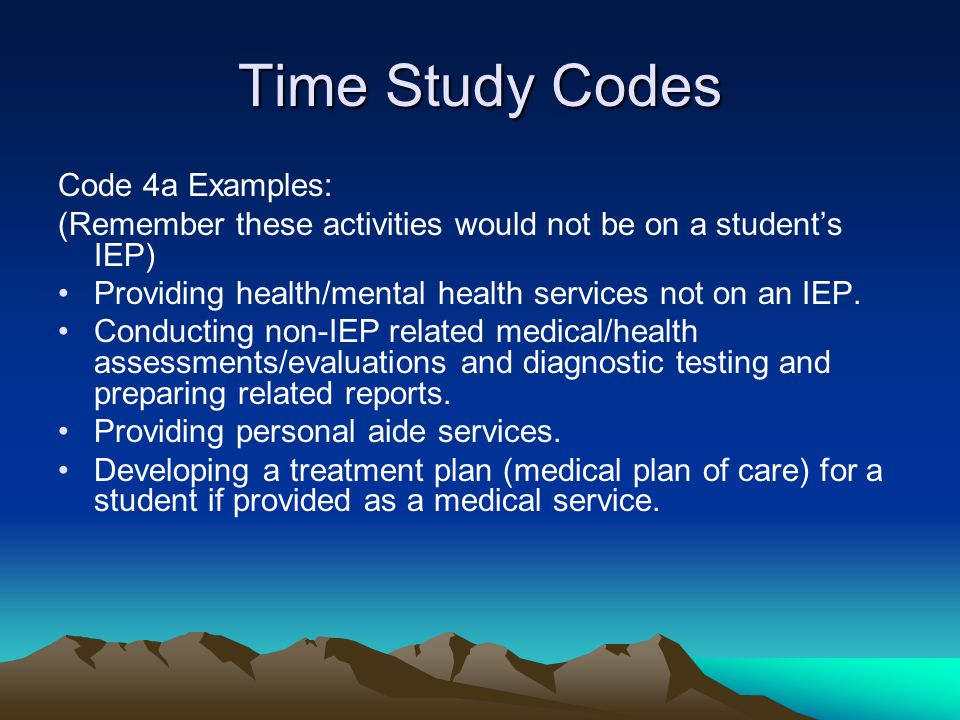 Time Study Codes Code 4a Examples: