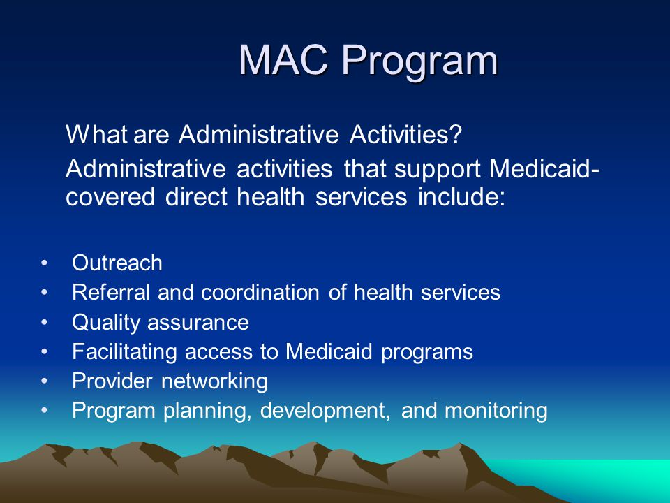 MAC Program What are Administrative Activities