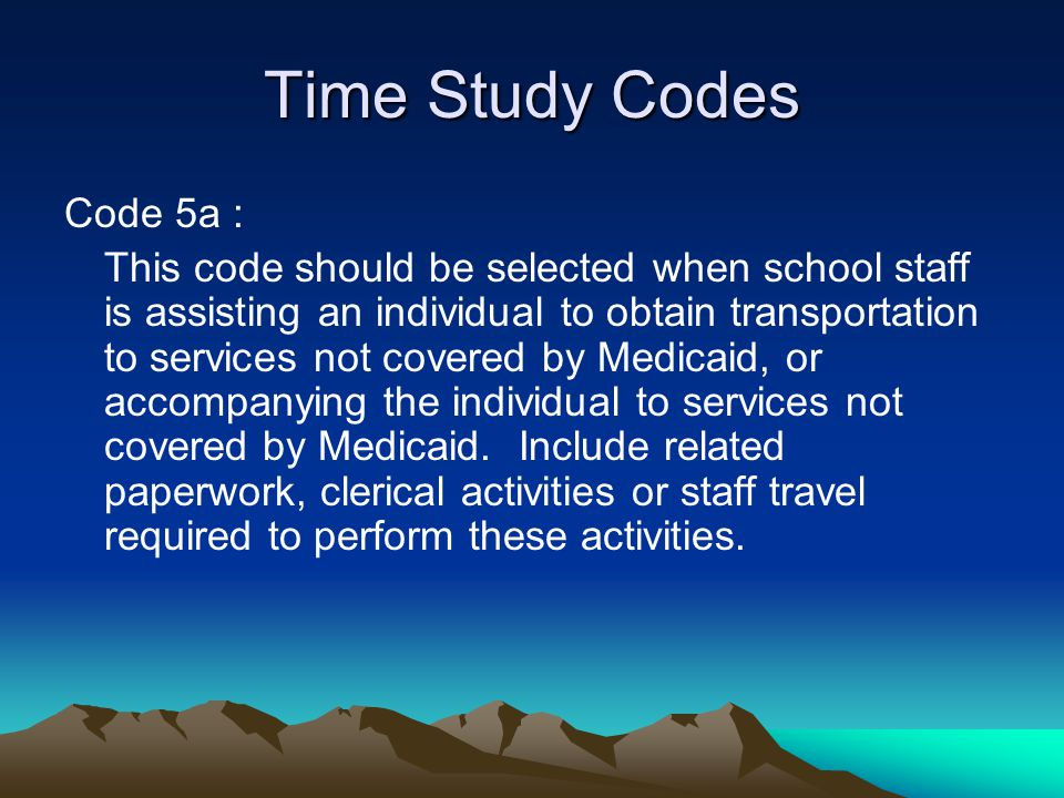 Time Study Codes Code 5a :