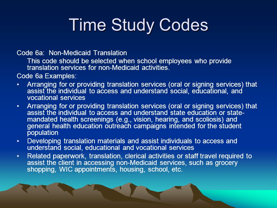 Time Study Codes Code 6a: Non-Medicaid Translation