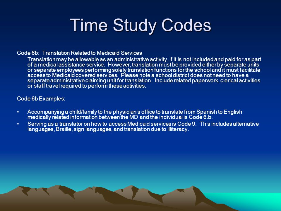 Time Study Codes Code 6b: Translation Related to Medicaid Services