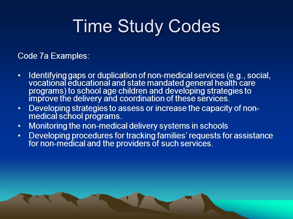 Time Study Codes Code 7a Examples: