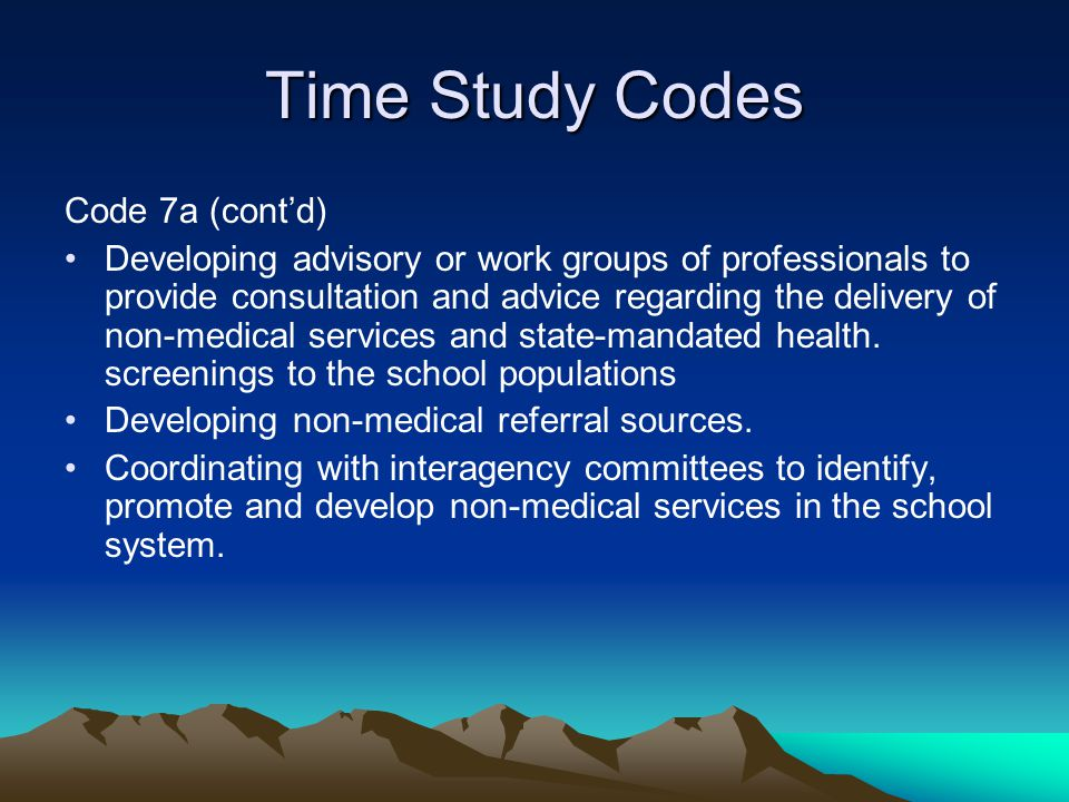 Time Study Codes Code 7a (cont'd)