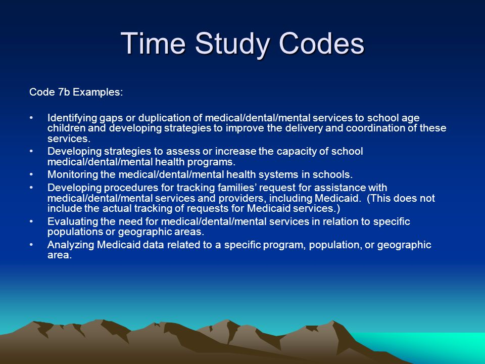 Time Study Codes Code 7b Examples: