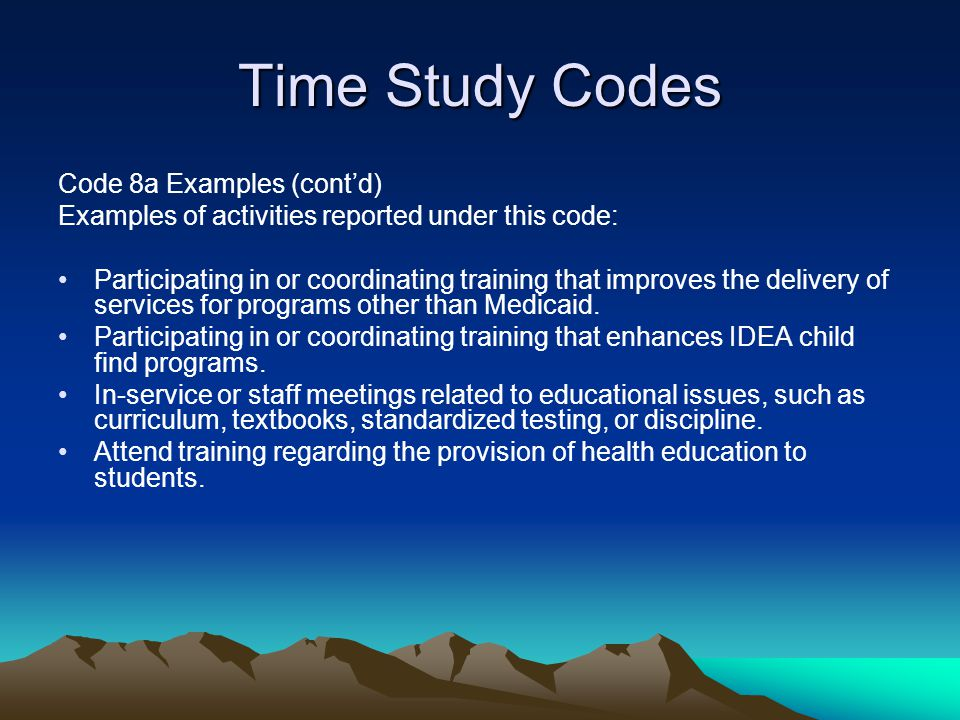 Time Study Codes Code 8a Examples (cont'd)