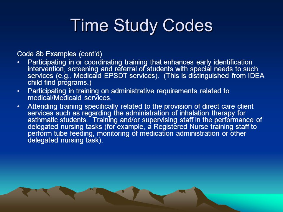 Time Study Codes Code 8b Examples (cont'd)