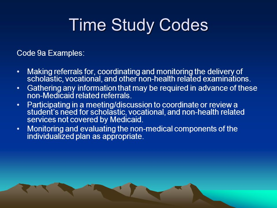 Time Study Codes Code 9a Examples: