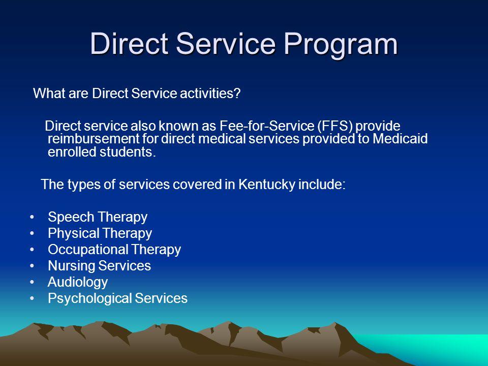 Direct Service Program