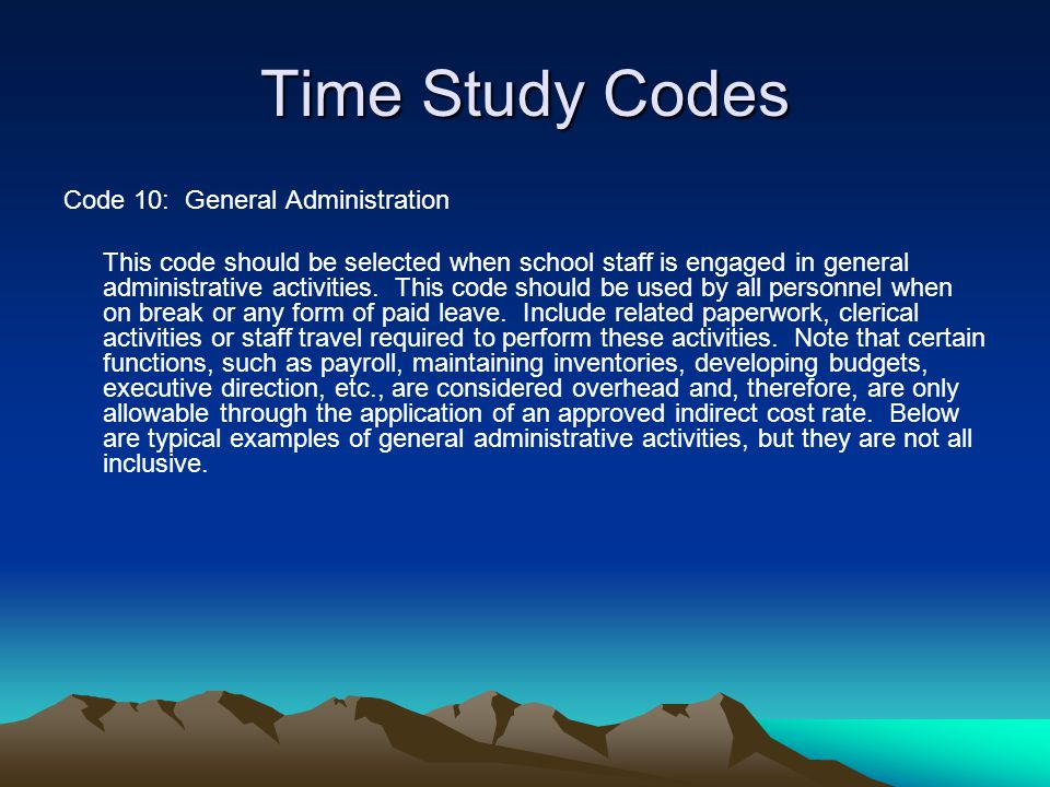 Time Study Codes Code 10: General Administration