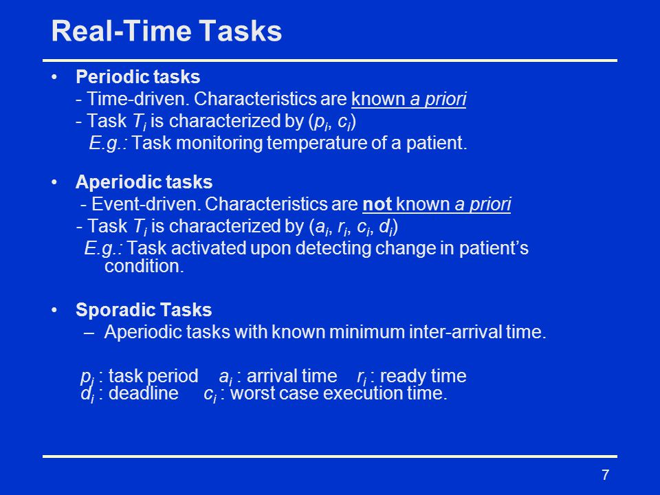 Real-Time Tasks Periodic tasks