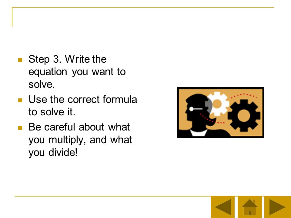 Step 3. Write the equation you want to solve.