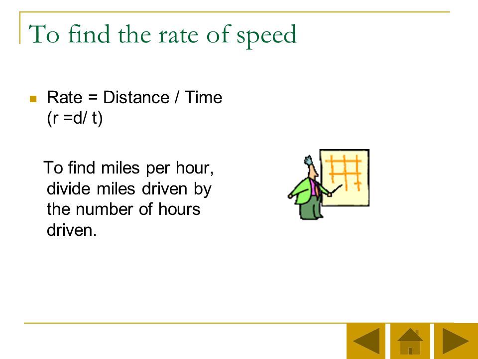 To find the rate of speed