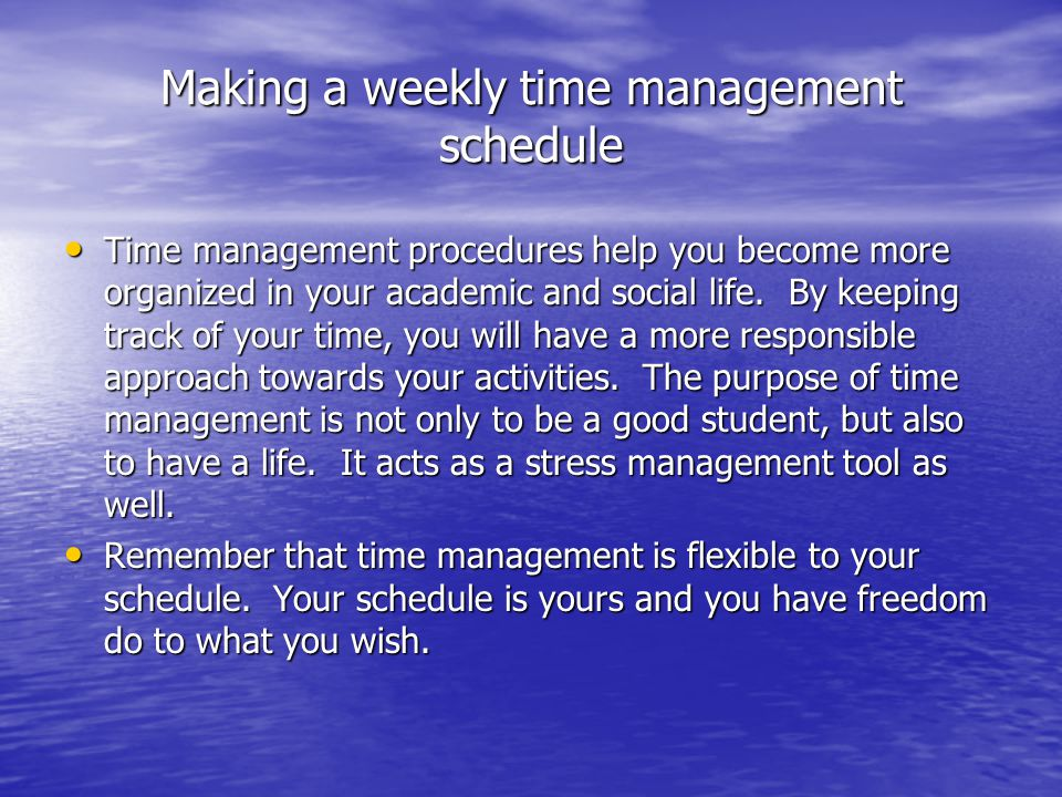 Making a weekly time management schedule
