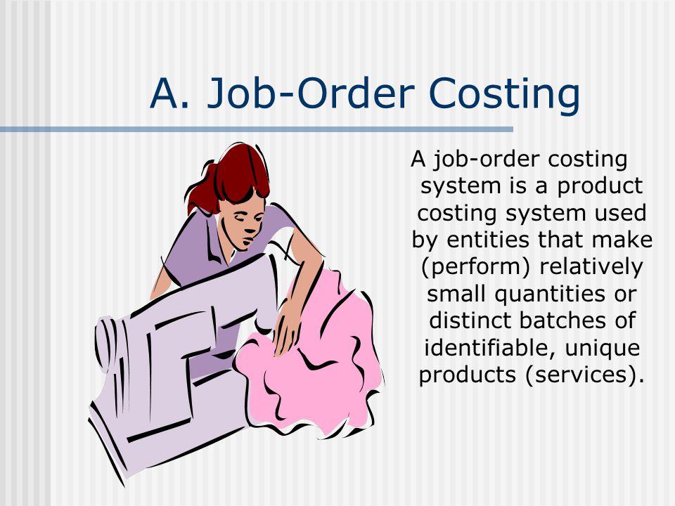 A. Job-Order Costing
