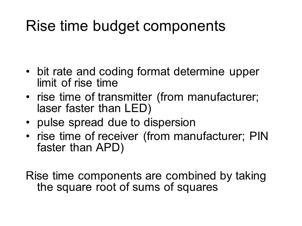 Rise time budget components