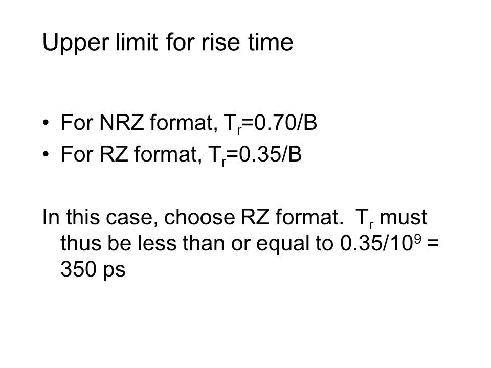 Upper limit for rise time