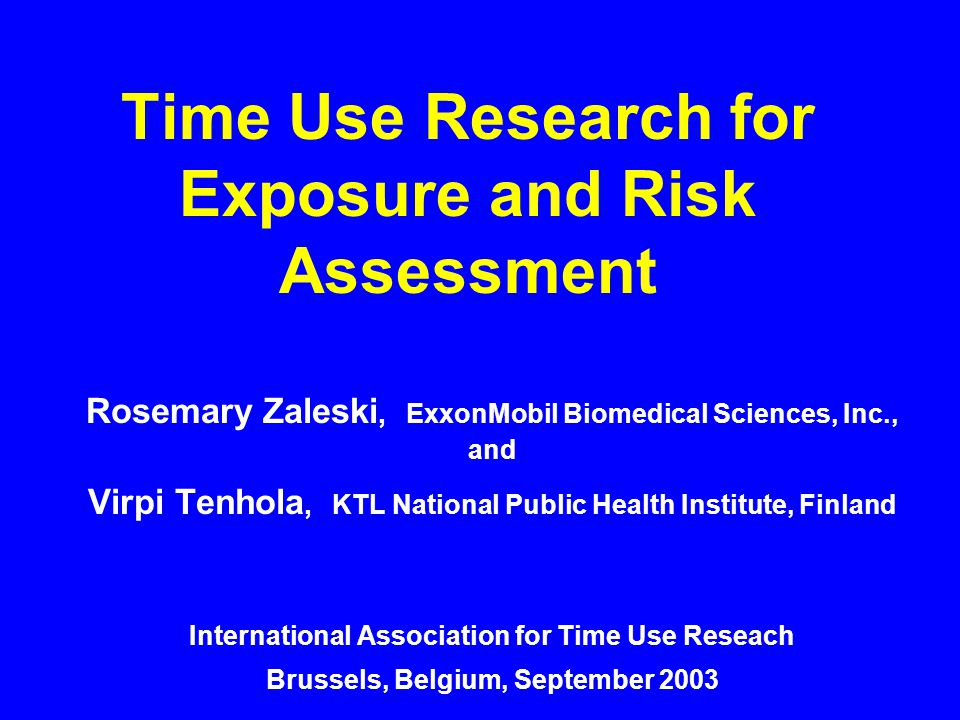 Time Use Research for Exposure and Risk Assessment