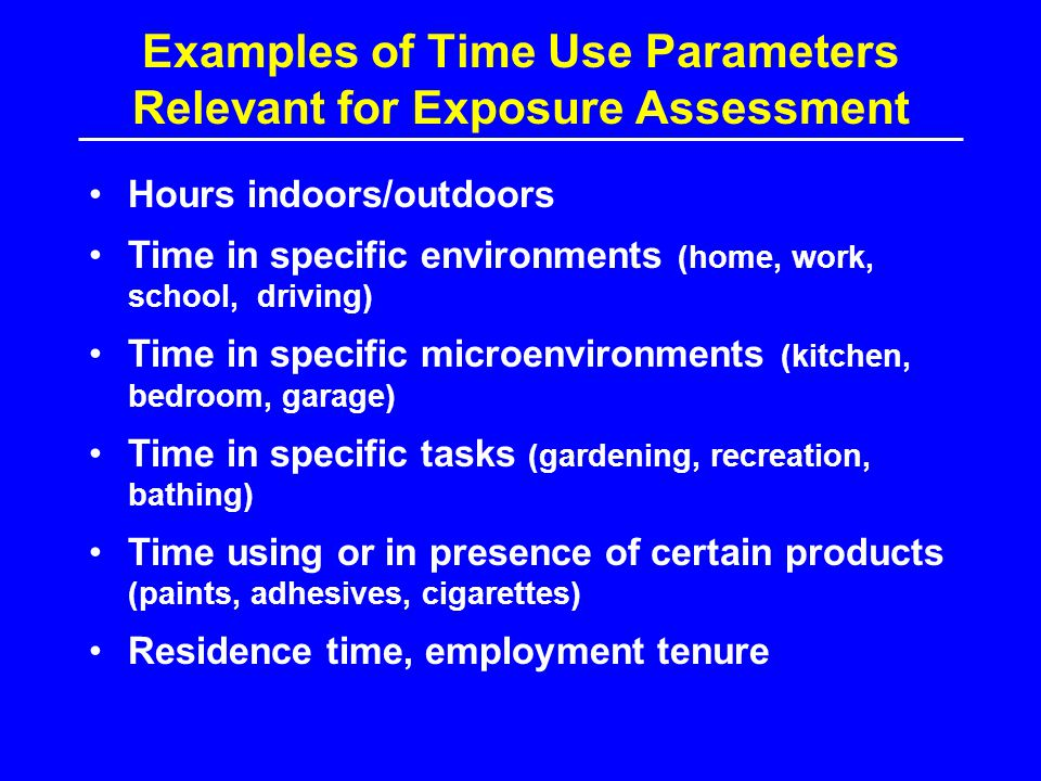 Examples of Time Use Parameters Relevant for Exposure Assessment