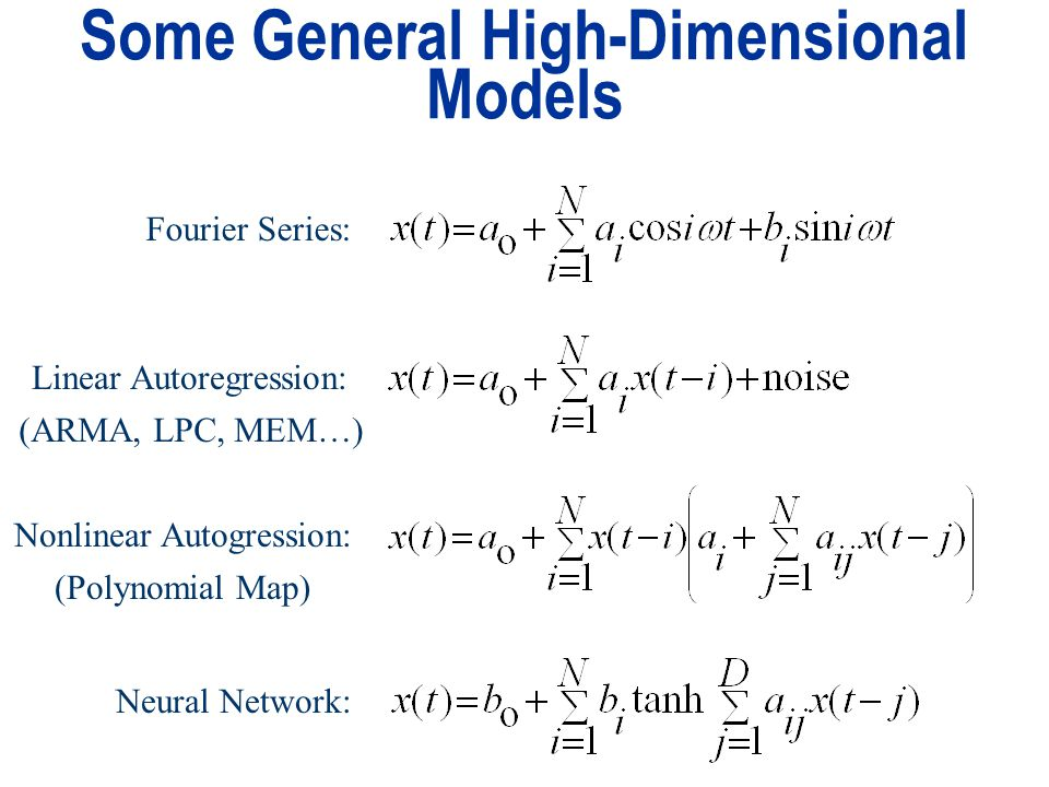 Some General High-Dimensional Models