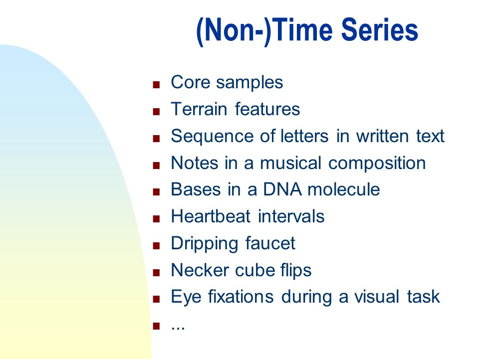 (Non-)Time Series Core samples Terrain features