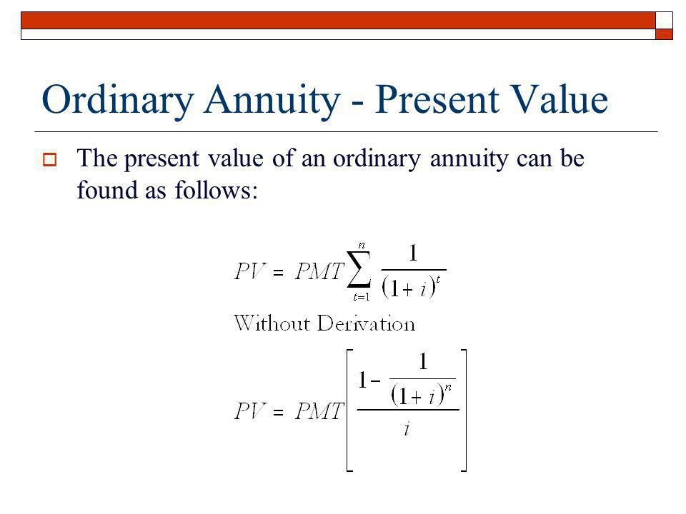 Ordinary Annuity - Present Value