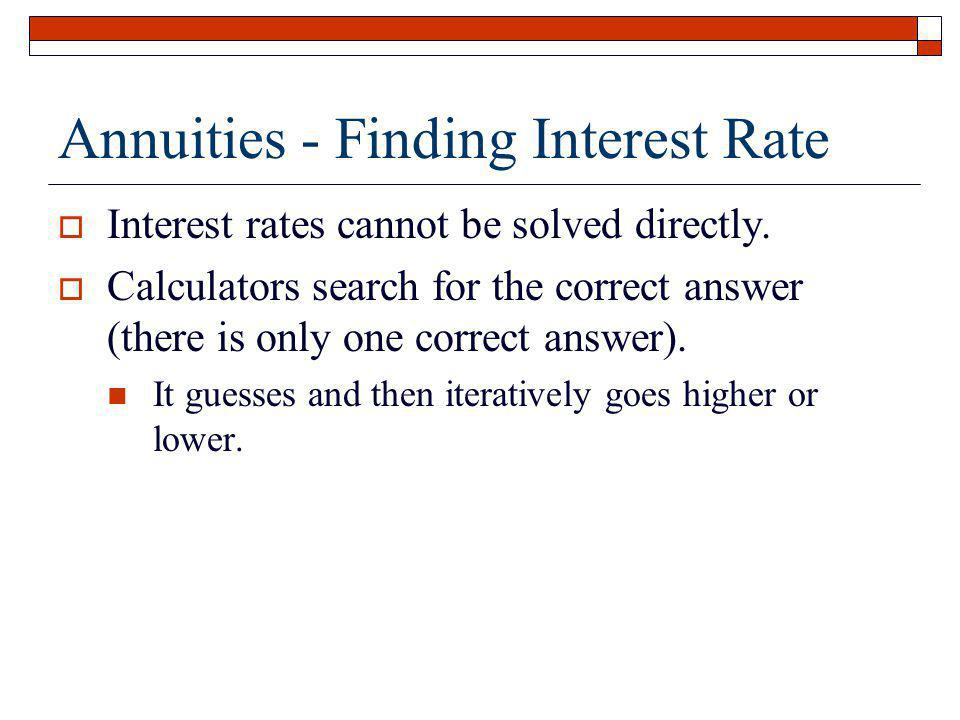 Annuities - Finding Interest Rate