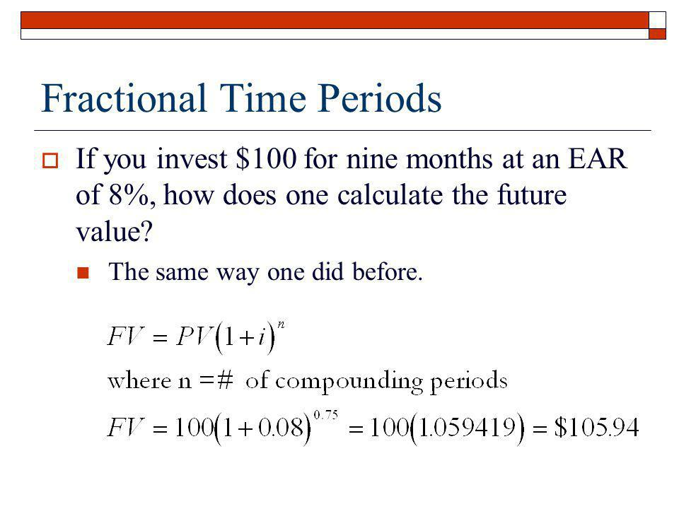 Fractional Time Periods