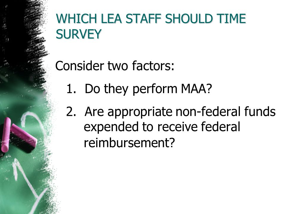 WHICH LEA STAFF SHOULD TIME SURVEY