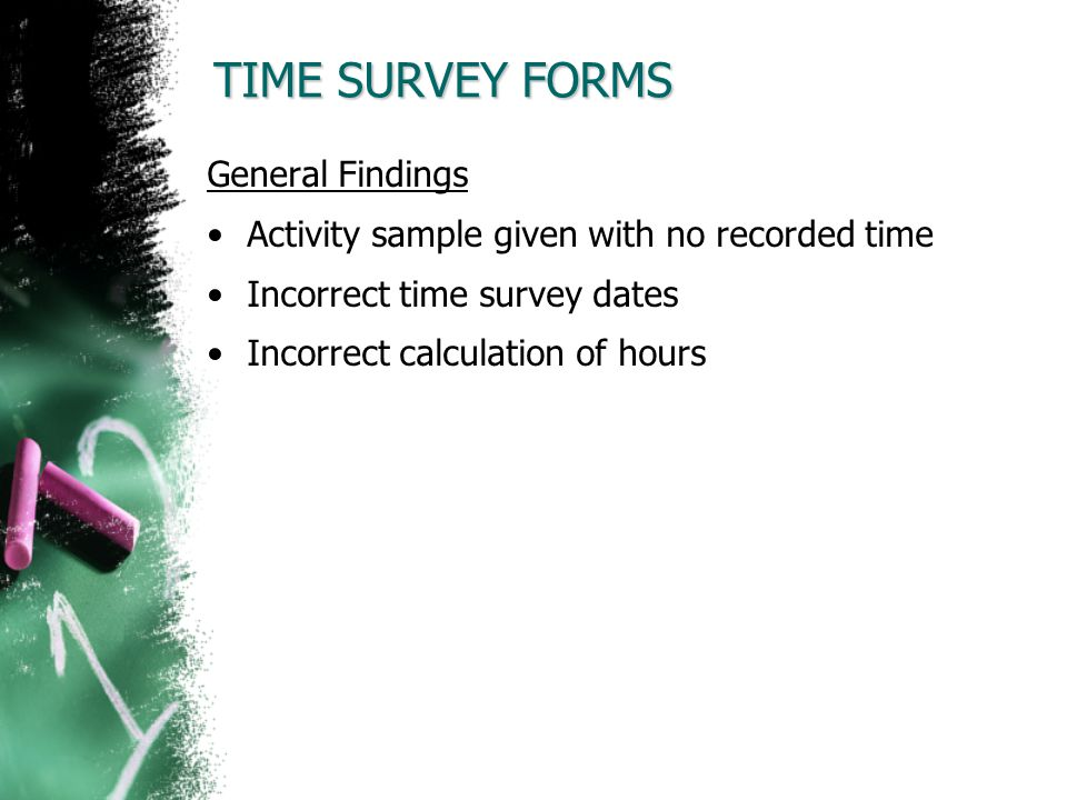 TIME SURVEY FORMS General Findings