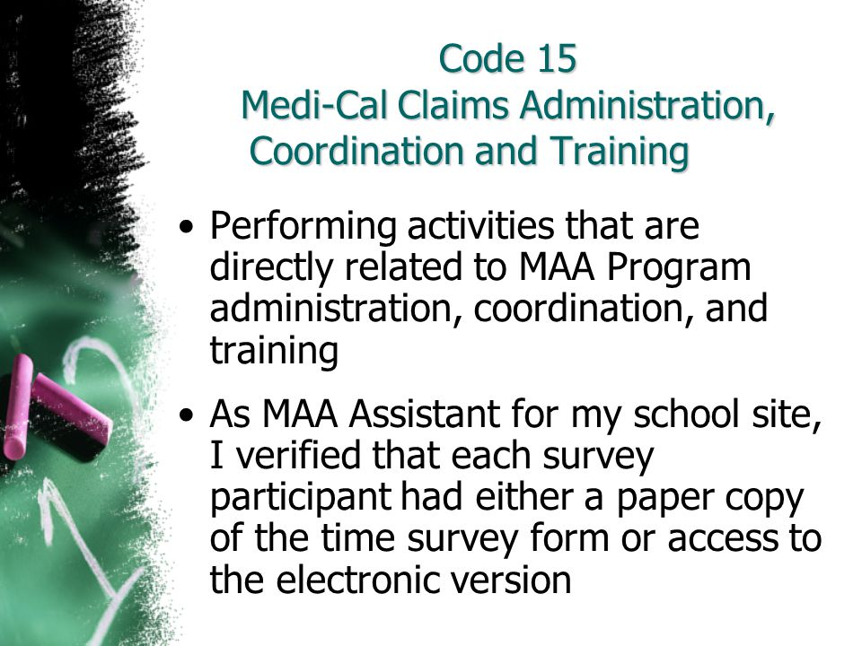 Code 15 Medi-Cal Claims Administration, Coordination and Training