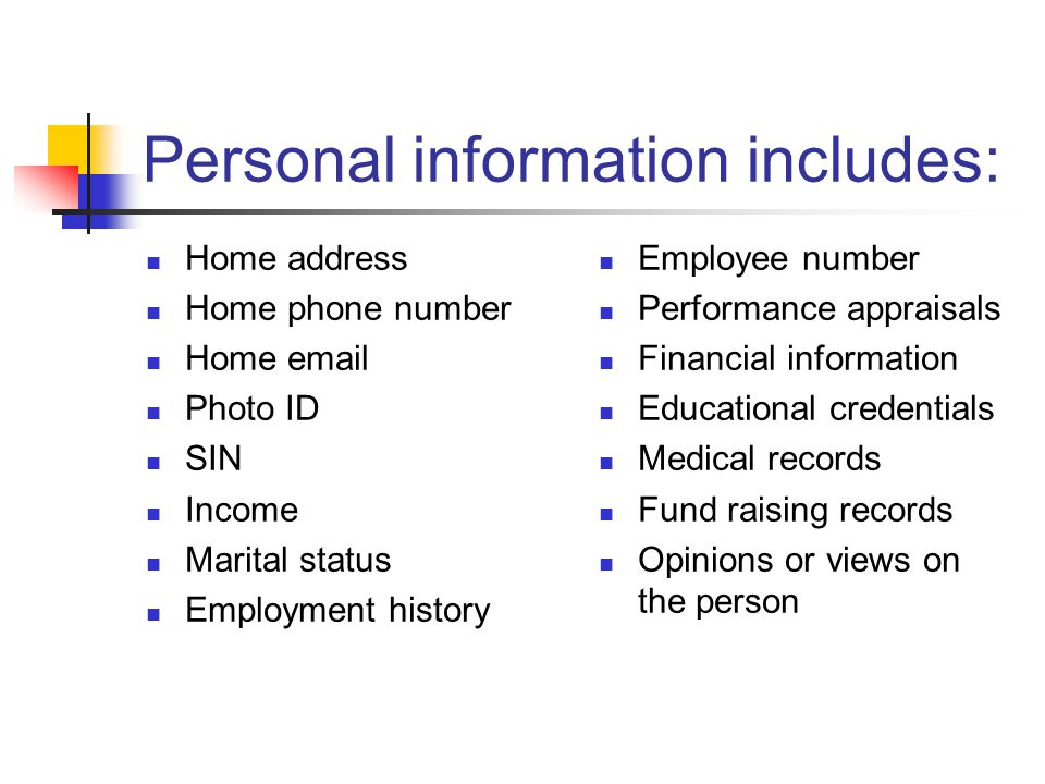Personal information includes: