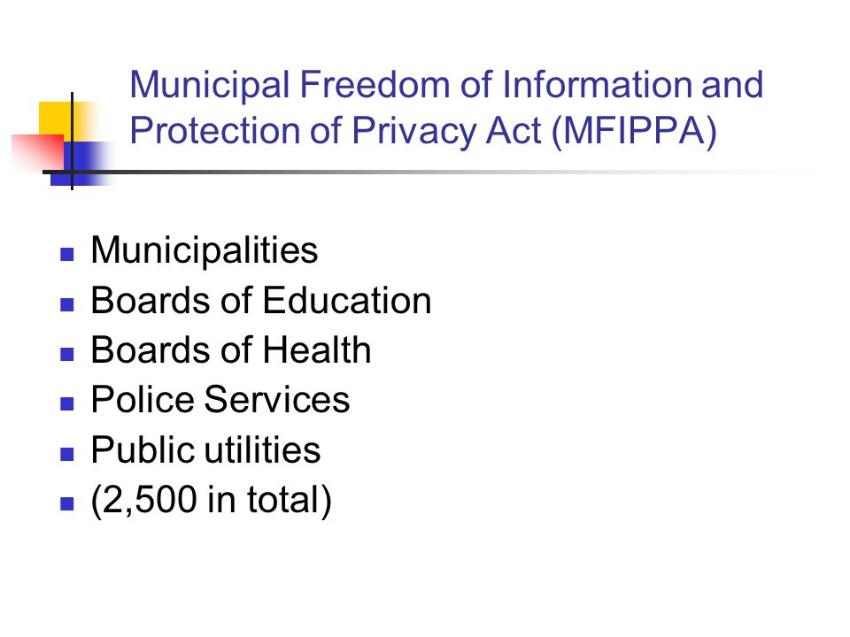 Municipal Freedom of Information and Protection of Privacy Act (MFIPPA)