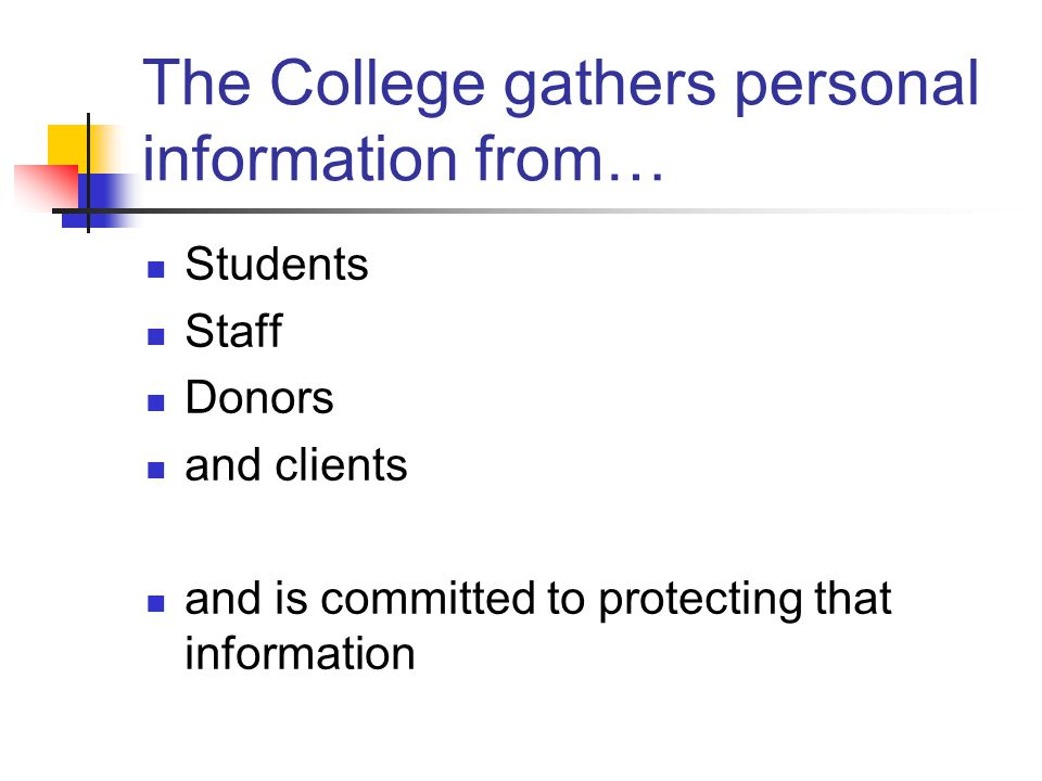 The College gathers personal information from…