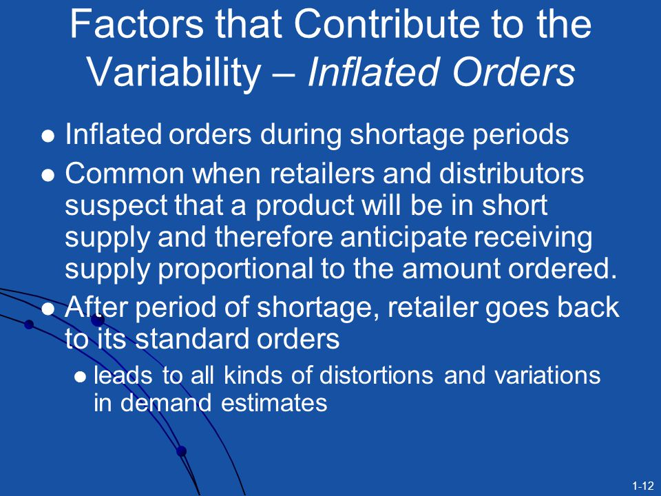 Factors that Contribute to the Variability – Inflated Orders